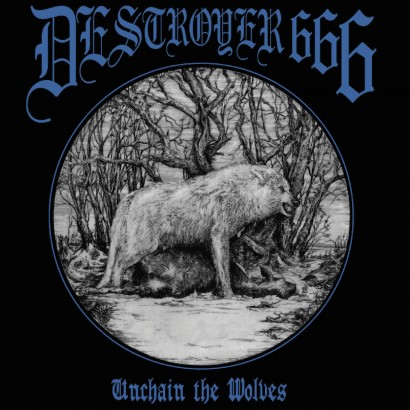 DESTROYER 666 - Unchain The Wolves LP